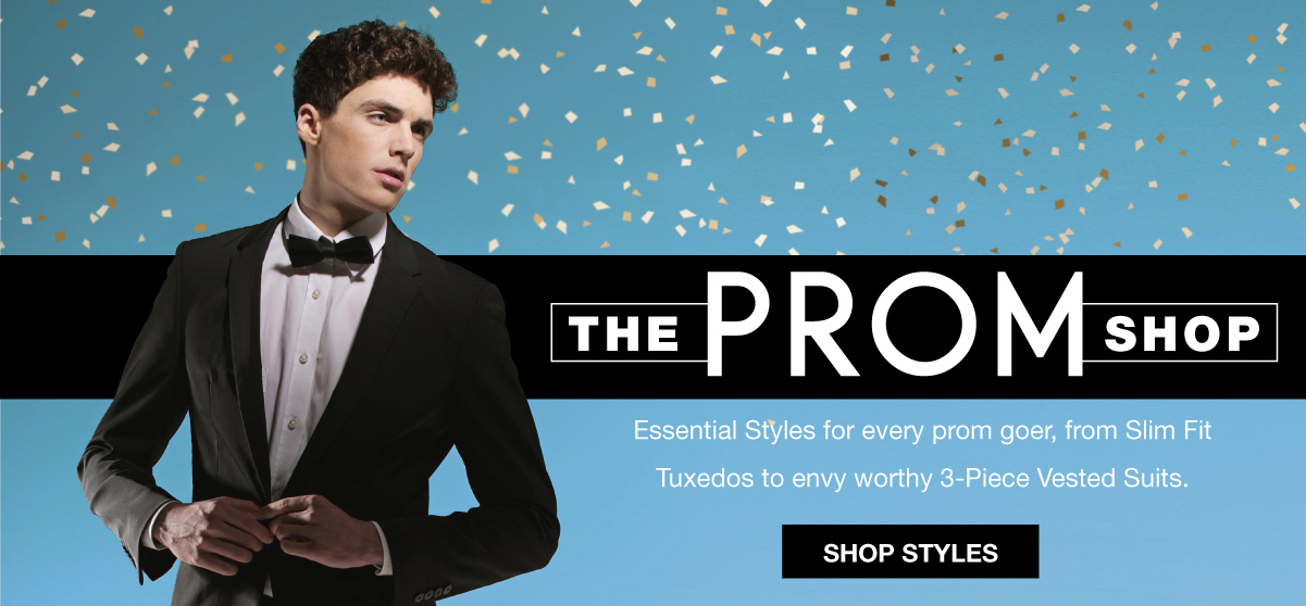 Essential styles for every prom goer, from Slim Fit Tuxedos to envy worthy 3-Piece Vested Suits. Shop Prom Now.